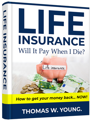 Life Insurance Will it Pay When I Die